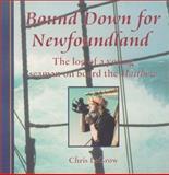 Bound down for Newfoundland, Chris LeGrow, 155081138X