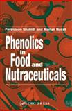 Food Phenolics : Sources, Chemistry, Effects and Applications, Shahidi, Fereidoon and Naczk, Marian, 1587161389