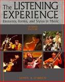 The Listening Experience : Elements, Forms, and Styles in Music, O'Brien, James P., 0028721381