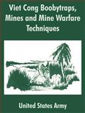 Viet Cong Boobytraps, Mines and Mine Warfare Techniques, United States Army Staff, 141021138X