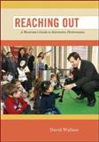 Reaching Out : A Musician's Guide to Interactive Performance, Wallace, David, 0073401382