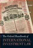 The Oxford Handbook of International Investment Law, , 0199231389