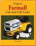 Original Farmall Cub and Cub Cadet, Kenneth Updike, 0760321388