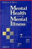 Mental Health and Mental Illness, Barry, Patricia D., 0781731380
