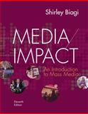 Media/Impact : An Introduction to Mass Media, Biagi, Shirley, 1133311385