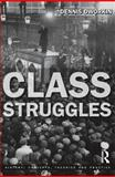 Class Struggles, Dworkin, Dennis, 1405801387