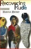 Recovering Rude, Rana Bose, 1550651382
