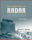 Introduction to Radar Systems, Skolnik, Merrill I., 0072881380