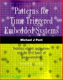 Patterns for Time-Triggered Embedded Systems : Building Reliable Applications with the 8051 Family of Microcontrollers, Pont, Michael, 0201331381