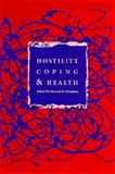Hostility, Coping, and Health, , 1557981388