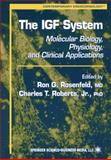 The IGF System : Molecular Biology, Physiology, and Clinical Applications, , 1617371386