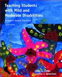 Teaching Students with Mild and Moderate Disabilities : Research-Based Practices, Cohen, Libby G. and Spenciner, Loraine J., 0132331381