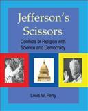 Jefferson's Scissors, Louis Perry, 0595381383