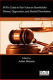 BVR's Guide to Fair Value in Shareholder Dissent, Oppression, and Marital Dissolution, 2010 Edition, , 1935081381