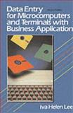 Data Entry for Microcomputers and Terminals with Business Applications, Lee, Iva H., 0132011387