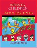 Infants, Children, and Adolescents, Berk, 0205511384