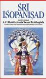 Sri Isopanisad, A. C. Bhaktivedanta Prabhupada, 0892131381