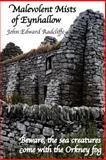 Malevolent Mists of Eynhallow, John Radcliffe, 1500291382