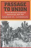 Passage to Union, Sarah H. Gordon, 1566631386