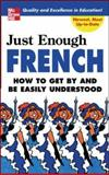 Just Enough French, D. Ellis, 0071451390