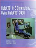 AutoCAD in 3 Dimensions Using AutoCAD 2000, Ethier, Stephen J. and Ethier, Christine A., 0130851396