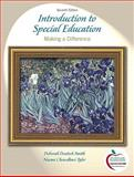 Introduction to Special Education : Making a Difference, Smith, Deborah Deutsch and Tyler, Naomi Chowdhuri, 0136101399