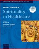 Oxford Textbook of Spirituality in Healthcare, Cobb, Mark R. and Rumbold, Bruce, 0199571392