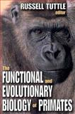 The Functional and Evolutionary Biology of Primates, , 020236139X