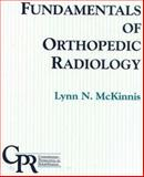 Fundamentals of Orthopedic Radiology 9780803601390