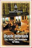 Oracle Internals : Tips, Tricks, and Techniques for DBAs, , 084931139X