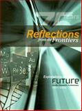 Reflections from the Fontiers, Exlporations for the Future, Arthur A. Daemmrich and Nancy Ryan Gray, 0941901394