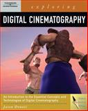 Exploring Digital Cinematography (Book Only), Donati, Jason, 1111321396