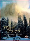 Physical Geography : A Landscape Appreciation, McKnight, Tom L. and Hess, Darrel, 0131451391