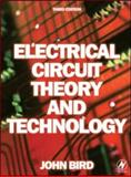 Electrical Circuit Theory and Technology, Bird, John, 075068139X