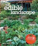 The Edible Landscape, Emily Tepe, 0760341397