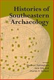 Histories of Southeastern Archaeology, , 0817311394