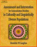 Assessment and Intervention for Communication Disorders in Culturally and Linguistically Diverse Populations, Langdon, Henriette W., 1418001392