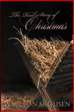 The Real Story of Christmas, W. Cleon Skousen, 1489531394