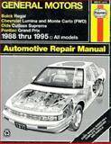 Haynes Buick Regal/Chevrolet Lumina/Oldsmobile Cutlass Supreme and Pontiac Grand Prix, 1988-95, Maddox, R. and Haynes, J.H., 1563921391