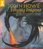 John Howe Forging Dragons, John Howe, 1600611397