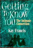 Getting to Know You, Kay Francis, 1885221398