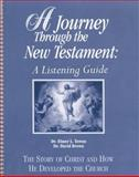 A Journey Through the New Testament : Worktext, Towns, Elmer L., 0155131397