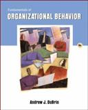 Fundamentals of Organizational Behavior, DuBrin, Andrew J., 0324421397