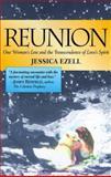 Reunion, Jessica Ezell and John Roberts, 0595001394