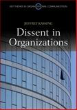 Dissent in Organizations 9780745651392