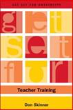 Get Set for Teacher Training, Skinner, Don, 0748621393