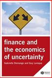 Finance and the Economics of Uncertainty, Demange, Gabrielle and Laroque, Guy, 1405121394