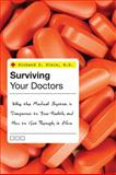 Surviving Your Doctors, Richard S. Klein, 1442201398