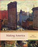 Making America : A History of the United States, Berkin, Carol and Miller, Christopher, 0618471391