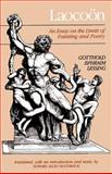 Laocoon : An Essay on the Limits of Painting and Poetry, Lessing, Gotthold Ephraim, 0801831393